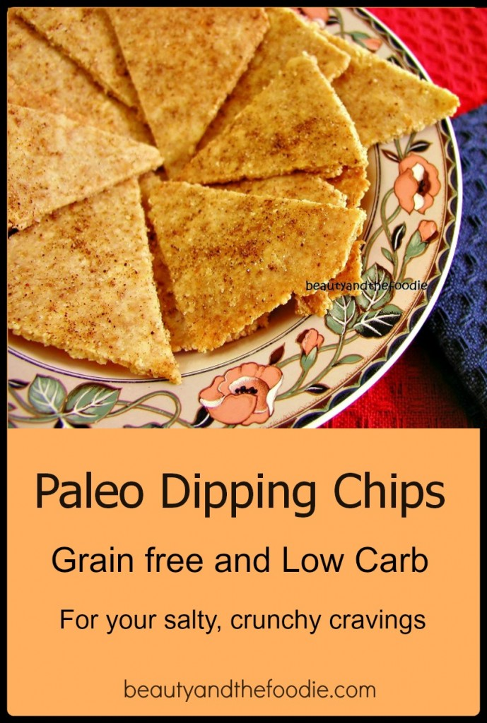 Paleo Dipping Chips, grain free and low carb / beautyandthefoodie.com