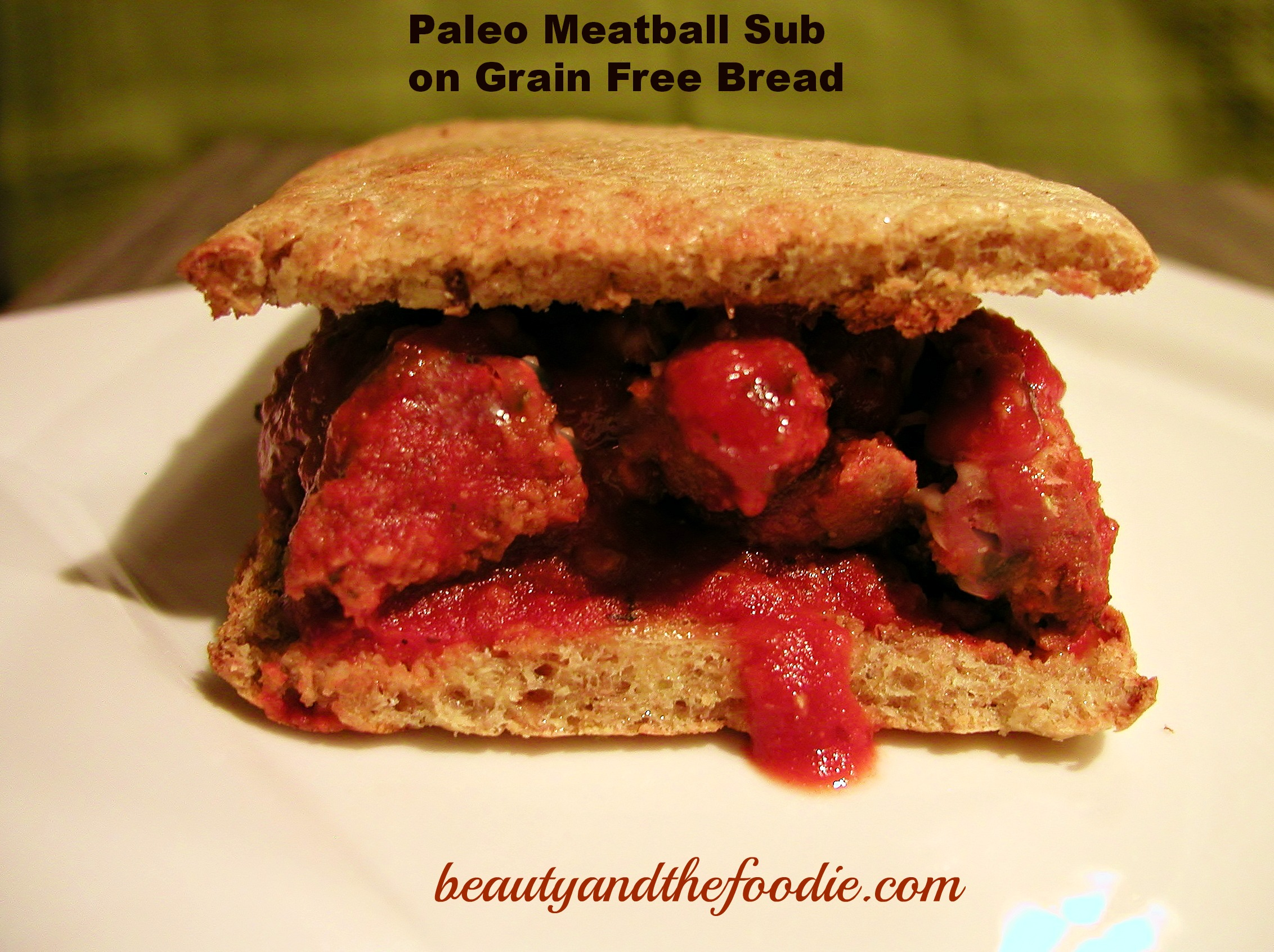 Paleo Meatball Sub/ beautyandthefoodie.com