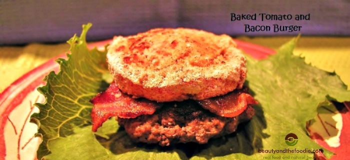 Baked Tomato and Bacon Burger