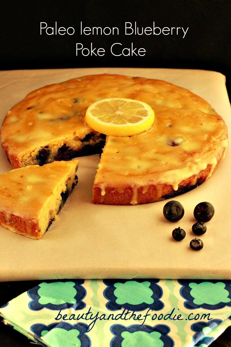 Paleo Lemon Blueberry Poke Cake