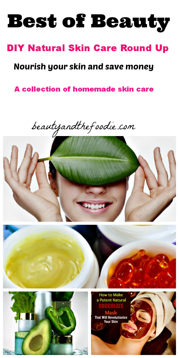 Best Of Beauty Diy Natural Skin Care Round Up