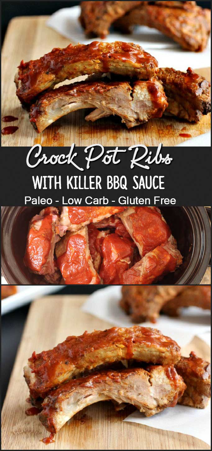 Crock Pot Ribs with Killer BBQ Sauce - Paleo, low carb pork ribs made in the slow cooker with homemade sauce. So Good!!