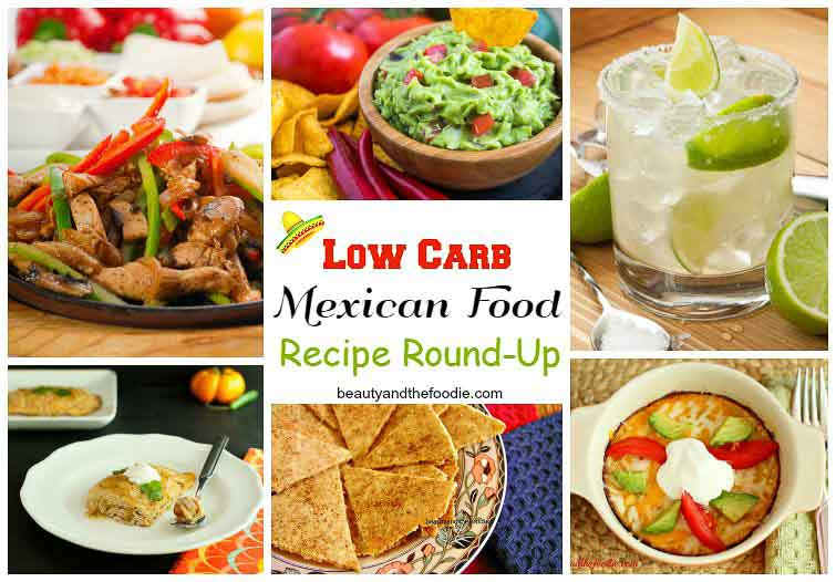 Low carb mexican recipe roundup beauty and the foodie a large collection of low carb gluten free and primal mexican food recipes forumfinder Images