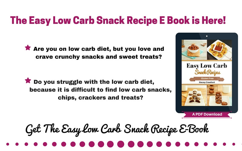 The Easy Low Carb Snack Recipe E Book is Here