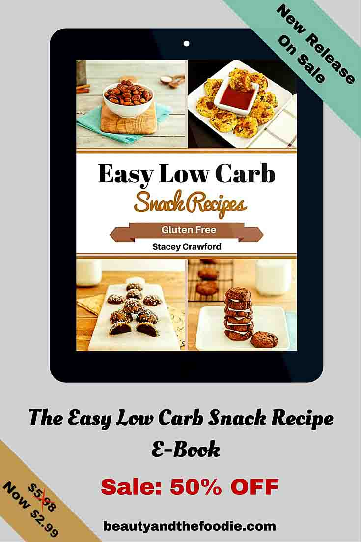 The Easy Low Carb Snack Recipes E Book