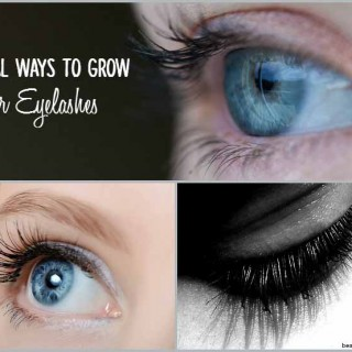 Natural Ways to Grow Your Eyelashes