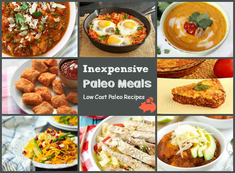 Inexpensive Paleo Meals. Low cost Paleo recipes.