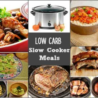 Low Carb Slow Cooker Meals