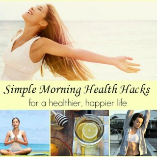 Simple Morning Health Hacks
