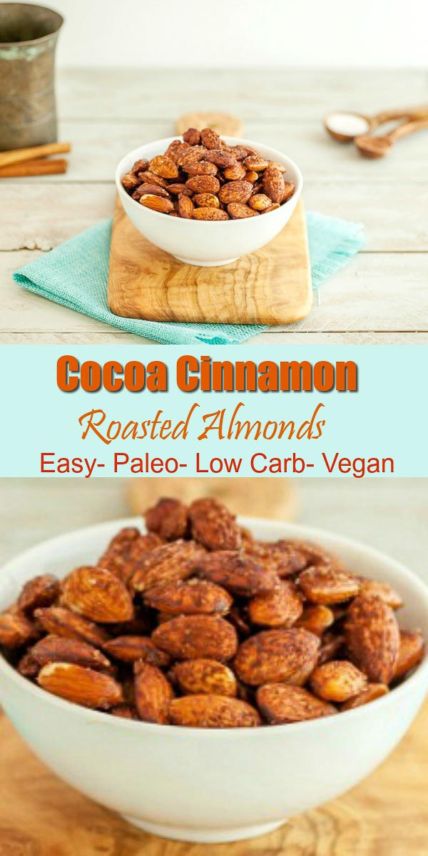 Cocoa Cinnamon Roasted Almonds - Easy to make, paleo, low carb & vegan.