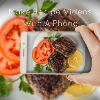 How To Make Cooking Videos Using Smartphone