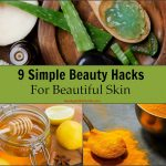 9 Simple Beauty Hacks For Beautiful Skin